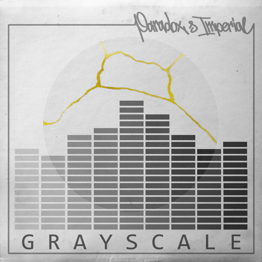 "Paradox & Imperial - ""Grayscale"""