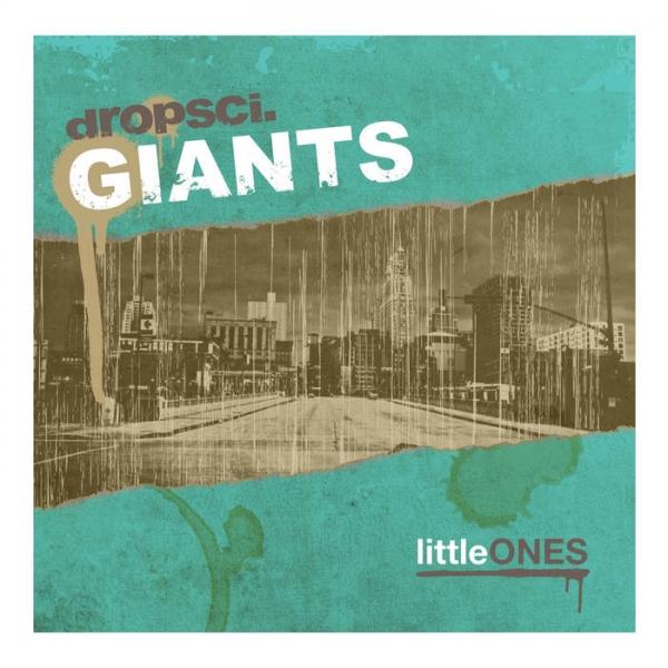 dropsci.GIANTS - littleONES (2010)