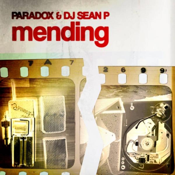 Paradox & DJ Sean P - Mending