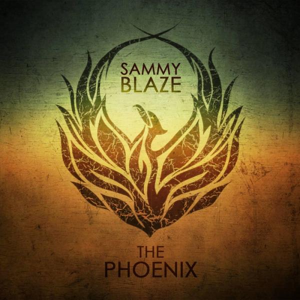 Sammy Blaze - The Phoenix