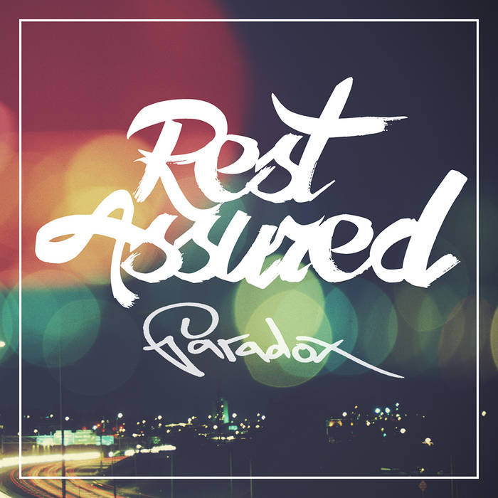 Rest Assured EP by paradox