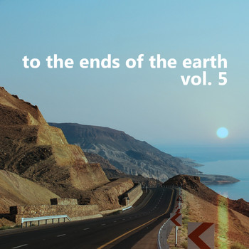 End of Earth Records - To the Ends of the Earth, Vol.5