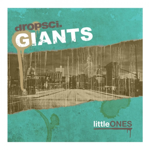 dropsci.GIANTS - littleONES (2010)