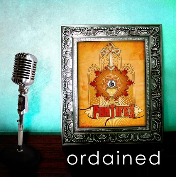 Pontifex - Ordained